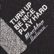 Blacktop Deluxe - Turn Up, Be Nice, Play Hard (2014) Lossless