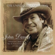 John Denver - The Unplugged Collection (1996)