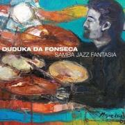 Duduka Da Fonseca - Samba Jazz Fantasia (2008) 320 + APE