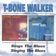 T-Bone Walker - Sings the Blues / Singing the Blues (1959/1960) 1999