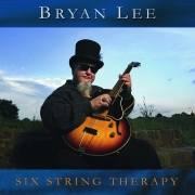 Bryan Lee - Six String Therapy (2002)