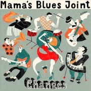 Mama's Blues Joint - Changes (2014)