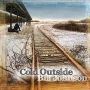 Bill Johnson - Cold Outside (2016)