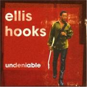 Ellis Hooks - Undeniable (2002)