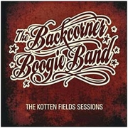 The Backcorner Boogie Band - The Kotten Fields Sessions (2012)