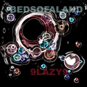 9 Lazy 9 - Bedsofaland (2009) FLAC