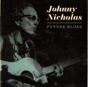 Johnny Nicholas – Future Blues (2011)