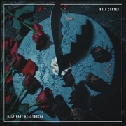 Will Carter - Half Past Heartbreak (2016)