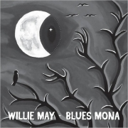 Willie May - Blues Mona (2015) Lossless