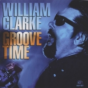 William Clarke - Groove Time (1994) Lossless