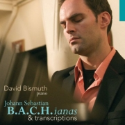 David Bismuth - B.A.C.H.Ianas & Transcriptions (2008)