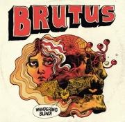Brutus - Wandering Blind (2016)