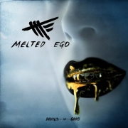 Melted Ego - Devils Or Gods (2016)