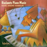 Marc-Andre Hamelin - Roslavets: Piano Music (1997)