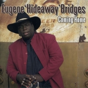 Eugene 'Hideaway' Bridges - Coming Home (2005)