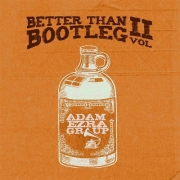 Adam Ezra Group - Better Than Bootleg, Vol. 2 (2015)