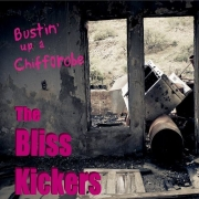 The Bliss Kickers - Bustin' Up a Chifforobe (2014)