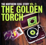 VA - The Northern Soul Story Vol. 2 ~ The Golden Torch (2007)
