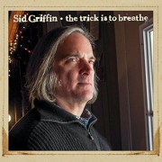 Sid Griffin – The Trick Is to Breathe (2014) 320/Lossless