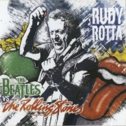 Rudy Rotta - The Beatles Vs The Rolling Stones (2014)