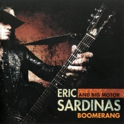 Eric Sardinas and the Big Motor - Boomerang (2014) Lossless