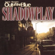 Kevin Thorpe's Out Of The Blue - Shadowplay (2001) Lossless
