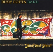Rudy Rotta Band - Loner And Goner (2002) Lossless