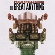 Paolo Apollo Negri - The Great Anything (2010) 320 kbps + FLAC