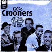 VA - 120% Crooners (2006)