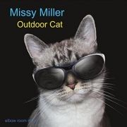 Missy Miller - Outdoor Cat (2016)