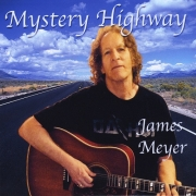 James Meyer - Mystery Highway (2014)