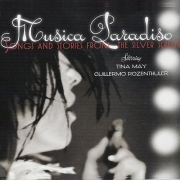 Tina May, Guillermo Rozenthuler - Musica Paradiso (Songs and Stories from the Silver Screen) (2013)