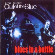 Kevin Thorpe's Out Of The Blue - Blues In A Bottle (1995) Lossless