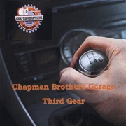 Chapman Brothers Garage - Third Gear (2014)