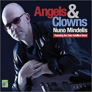 Nuno Mindelis - Angels and Clowns (Featuring The Duke Robillard Band) (2013) Lossless