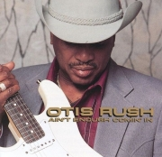 Otis Rush - Ain't Enough Comin' In (1993) Lossless