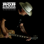 The Bob Lanza Blues Band - 'Til The Pain Is Gone (2013)