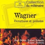 Böhm, Kubelik, Jochum, Gerdes - Wagner: Ouvertures et Preludes (1998)