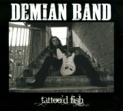 Demian Band - Tattoo'd Fish (2011) 320/Lossless