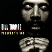 Bill Thomas - Preacher's Son (1994/2008)