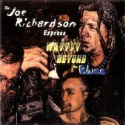 The Joe Richardson Express - Way Beyond The Blues (2001)