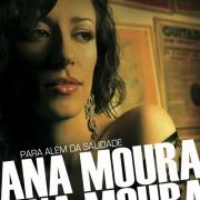Ana Moura - Para Alem Da Saudade (2007) FLAC