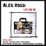 Alex Rossi - Let Me In (2007)
