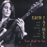 Erin Jaimes With John McVey & The Stumble - You Had To Go (2003)