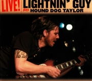 Lightnin' Guy - Lightnin' Guy Plays Hound Dog Taylor (2012)