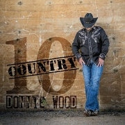 Donnie Wood - Country 10 (2016)