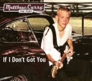 Matthew Curry & The Fury - If I Don't Got You / Electric Religion (2 CD) (2011/2013)