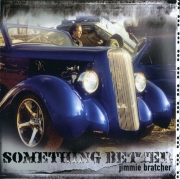 Jimmie Bratcher - Something Better (2003)