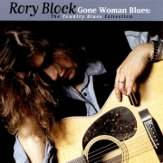 Rory Block - Gone Woman Blues The Country Blues Collection (1997)