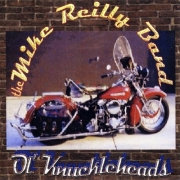The Mike Reilly Band - Ol' Knuckleheads (2003)